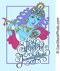 god lord Krishna with hand lettering inscription happy...