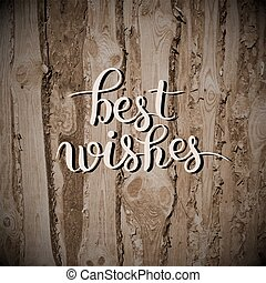 best wishes hand lettering inscription handwritten quote on...