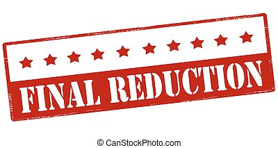 Final reduction