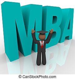 Mba - Letters and Business Man - The letters M B A and a...