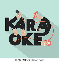Karaoke Typography Design. - Microphone Hand With Karaoke...