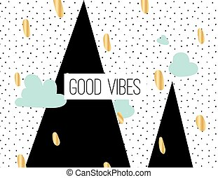 Good vibes inscription on abstract background - Good vibes...