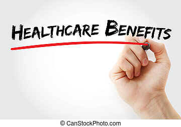 Hand writing Healthcare Benefits with marker, health concept...