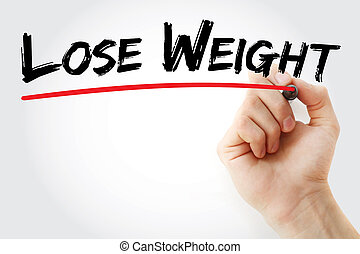 Hand writing Lose Weight with marker, health concept...