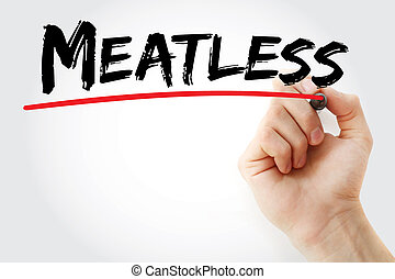 Hand writing Meatless with marker, concept background