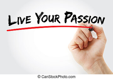 Hand writing Live Your Passion