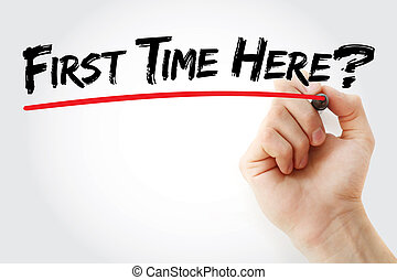 mano, escritura, primero, tiempo, Here?,