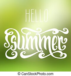 Hello Summer illustration - Hello Summer! Hand drawn words...