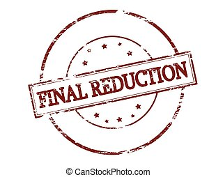 Final reduction - Rubber stamp with text final reduction...