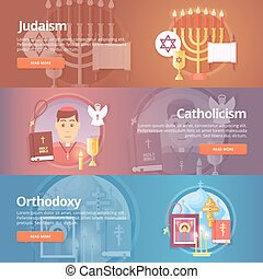 Judaism. Catholicism. Orthodoxy. Christianic religions....