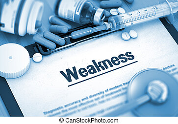 Weakness Medical Concept - Weakness, Medical Concept with...