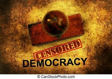 Censored democracy grunge concept
