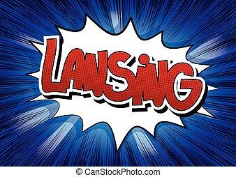 Lansing - Comic book style word. - Lansing - Comic book...