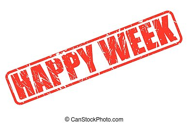 HAPPY WEEK RED STAMP TEXT ON WHITE
