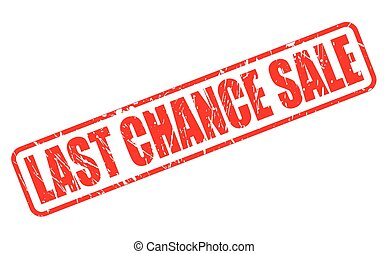 LAST CHANCE SALE RED STAMP TEXT ON WHITE
