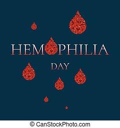 Hemophilia day poster - World Hemophilia Day. Vector...