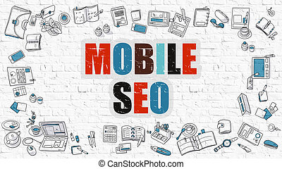 Multicolor Mobile SEO on White Brickwall. Doodle Style. -...