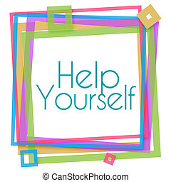 Help Yourself Colorful Frame