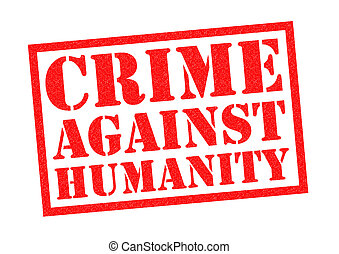 CRIME AGAINST HUMANITY red Rubber Stamp over a white...