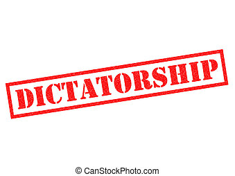 DICTATORSHIP red Rubber Stamp over a white background.