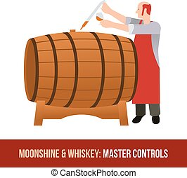 Moonshine and whiskey. Oak barrel. - Master gains a sample...