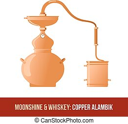 Moonshine and whiskey. Copper alambik - Moonshine and...