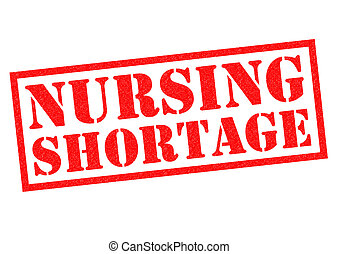NURSING SHORTAGE red Rubber Stamp over a white background.