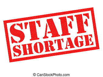 STAFF SHORTAGE red Rubber Stamp over a white background