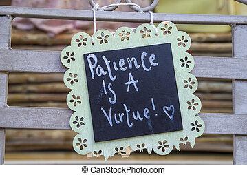 paciencia, es, Un, virtud