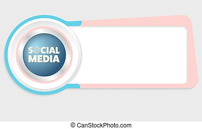 Vector abstract box for your text and the words social media