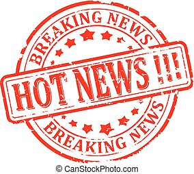 Damaged round red stamp with the words - hot news, breaking news - vector