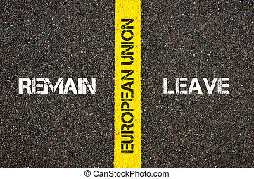 Antonym concept of remain versus Leave of UK in European Union