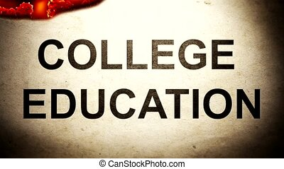 The Words College Education on paper Burning in Flames to...