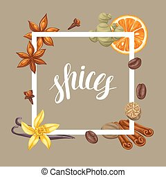 Frame design with various spices. Illustration of anise, cloves, vanilla, ginger and cinnamon