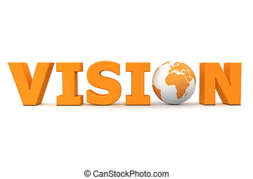 Vision World Orange - orange word Vision with 3D globe...