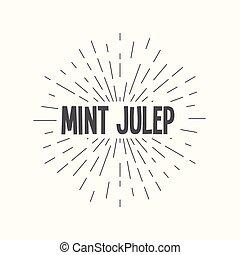 Hand drawn sunburst vector - mint julep. - Hand drawn...