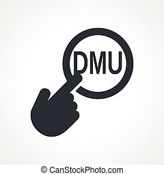 Vector hand with touching a button icon with word DMU on...
