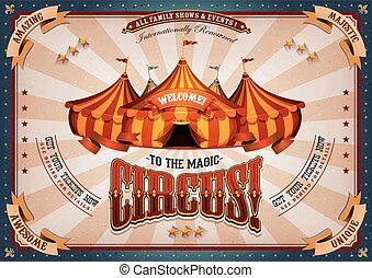 Vintage Circus Poster With Big Top - Illustration of...