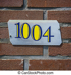Number 1004 - house number one thousand and four