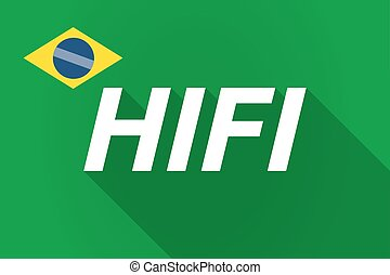 Long shadow Brazil flag with the text HIFI - Illustration of...