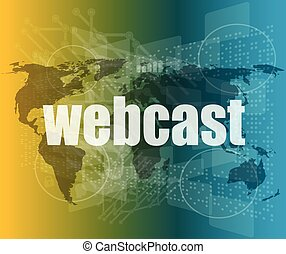 webcast words on digital touch screen interface - business...