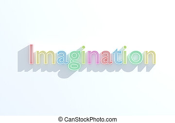 Imagination concept - Colorful word 'imagination' on white...