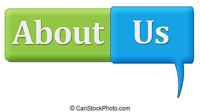 About Us Green Blue Comment Symbol - About us concept image...