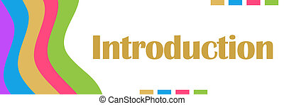 Introduction Colorful Waves - Introduction text over white...