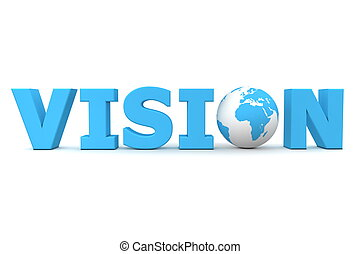 Vision World Blue - blue word Vision with 3D globe replacing...