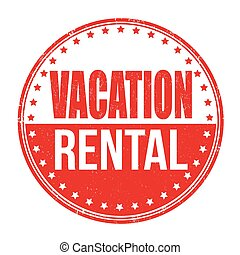 Vacation rental stamp - Vacation rental grunge rubber stamp...