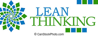 Lean Thinking Green Blue Square - Lean thinking text over...