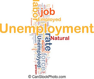 Unemployment job background concept - Background concept...