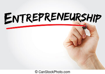 Hand writing Entrepreneurship with marker, business concept...