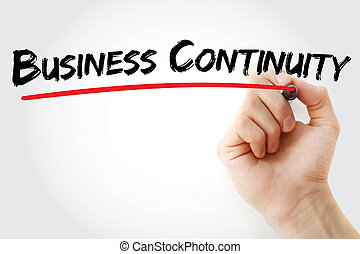Hand writing Business Continuity with marker, concept...